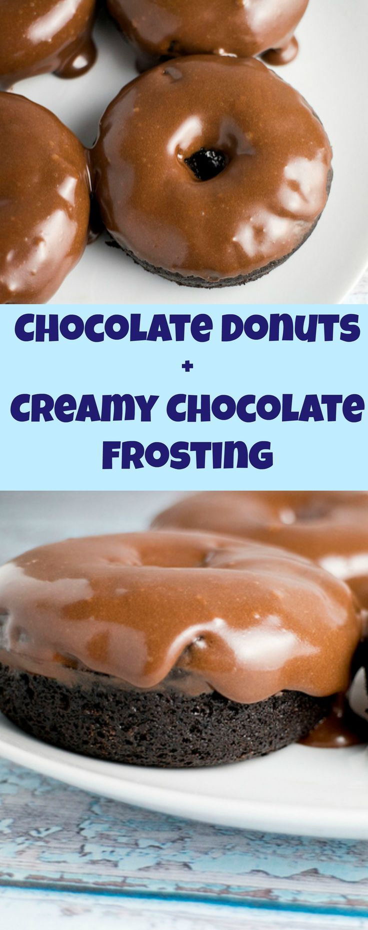 This Chocolate Donuts with Creamy Chocolate Frosting recipe is the best! Also included is a dairy free vegan option!