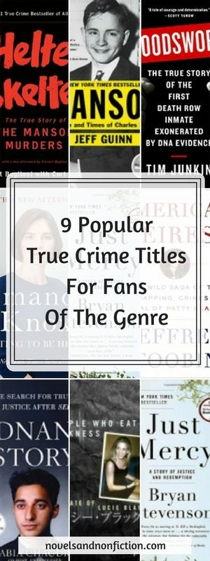 A book list of nine popular True Crime titles I've read and reviewed - for fans and newcomers to the genre.