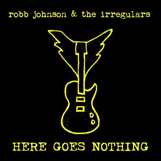 Robb & The Irregulars Johnson - Here Goes Nothing, Black