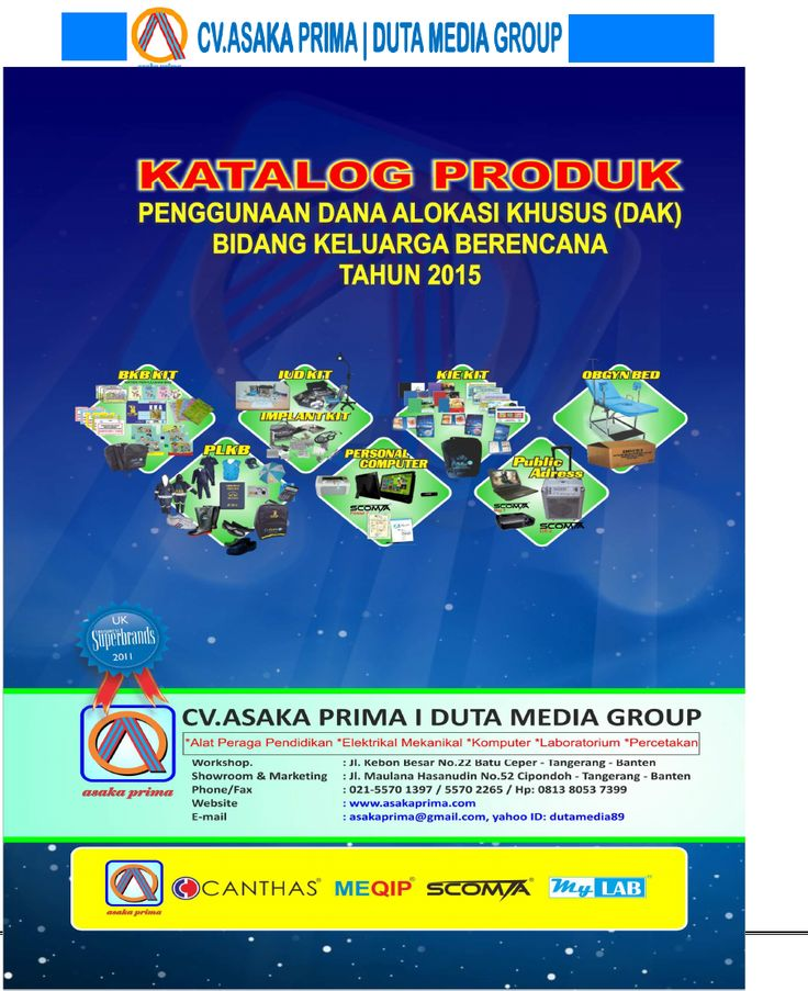 Jl.Maulana Hasanudin No.52 Cipondoh - Tangerang 15000. Telp.021-55701397 – 021 55702265 /  Hp:0813.8053.7399./ 0877.7432.4146 PIN BB. 53A0F799/ 7DCABE33 / 5275A28B Website: http://www.asakaprima.com                http://www.asakazone.com Email :asakaprima@gmail.com yahoo ID:dutamedia89
