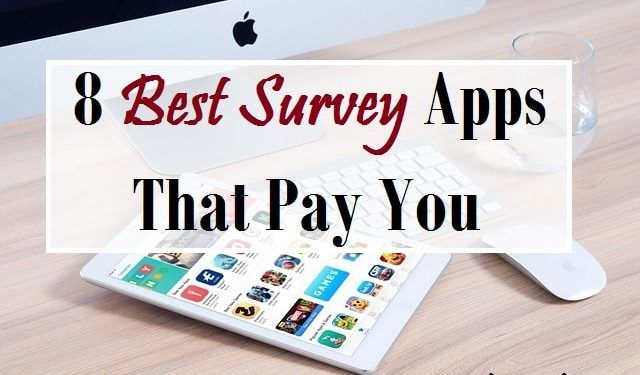 17 Best Survey Apps That Pay Cash In 2020 Survey Apps That Pay