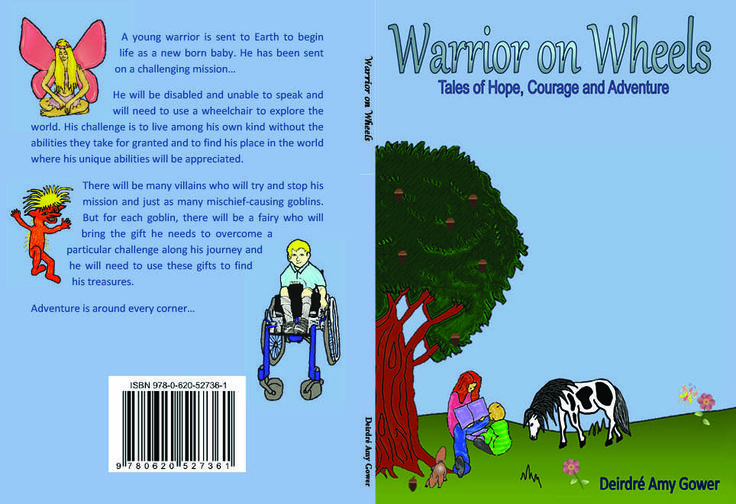Warrior on Wheels Author Deirdre Amy Gower Book   Paying it forward printed by. www.printondemand.co.za Cape Town Printers