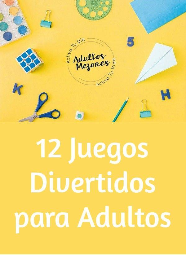 12 Juegos Divertidos Para Adultos Juegos Para Adultos Mayores Dinámicas Para Adultos Juegos Memoria Adultos