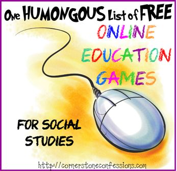 One Humongous List of Free Online Education Games for Social Studies @Kathy Gossen {CornerstoneConfessions}  #homeschoolgeography #ihsnet