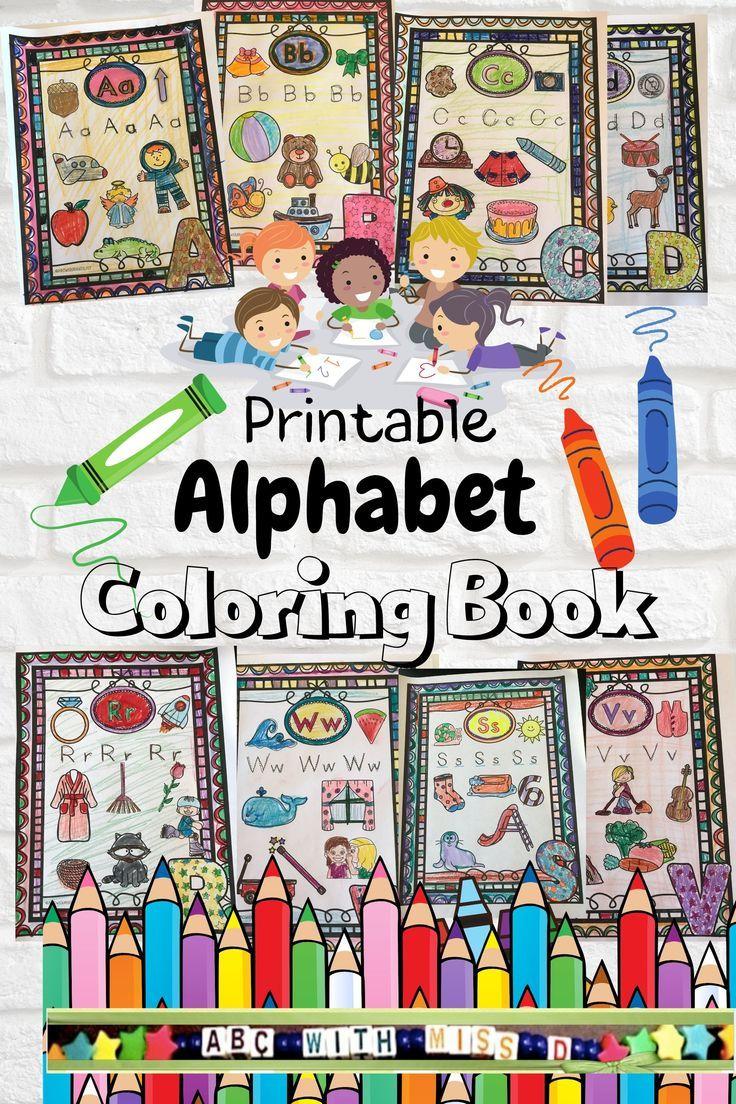 Kid S Printable Alphabet Coloring Book Abc Book Coloring Pages Kindergarten Prek Preschool In 2020 Coloring Books Kindergarten Library Activities Preschool Activities