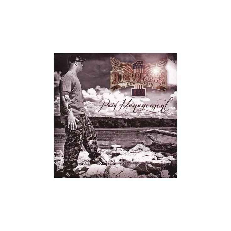 Bubba sparxxx - Pain management (CD)