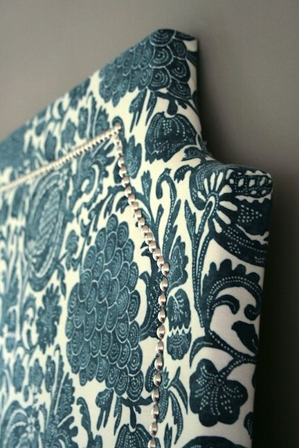 20 DIY Headboards. Gorgeous fabric and detail! I have an upholstered headboard already, so I'm looking for more fabric options to change out