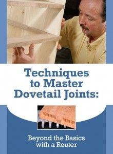 Master the Dovetail Joint with this FREE Download