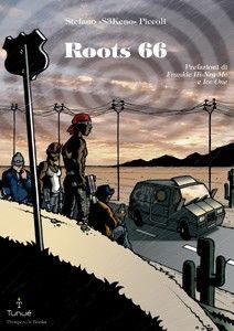 Roots 66, Stefano Piccoli, Tunué