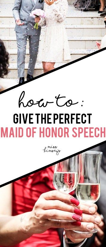 How to Toast the Bride and Groom and give the perfect Maid of Honor Speech!