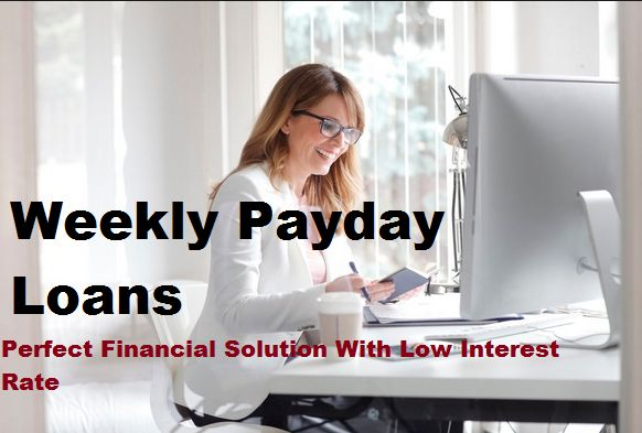 Weekly payday loans are best financial option to avail loans amount without risking your wealth. These loans are easily accessible to entire individual. It is the wonderful financial source at the crunches well on time. These loans are very useful to poor borrowers who need urgent cash with easy repayment
