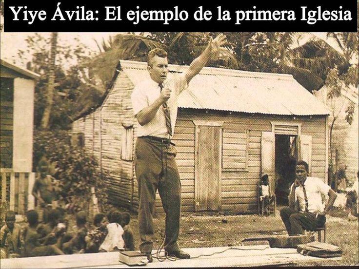 Yiye Ávila: El ejemplo de la Iglesia primitiva