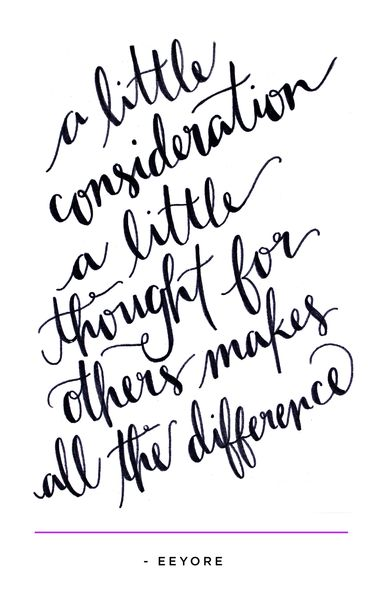 """A little consideration, a little thought for others, makes all the difference"" www.mooreaseal.com"