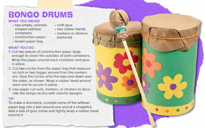 Recycle oatmeal or salt container - turn into bongo drums (from the Dec/Jan 2014 issue of Ranger Rick)