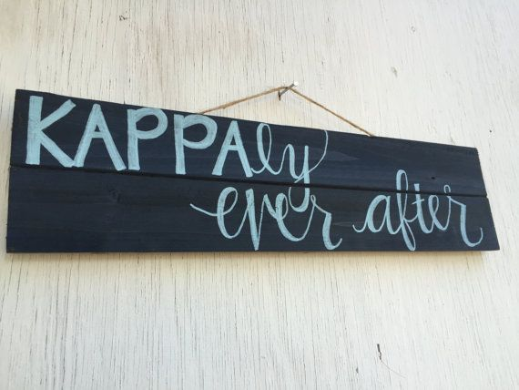 Kappa Kappa Gamma 'KAPPAly Ever After' Sign by TheLuxuryGirl