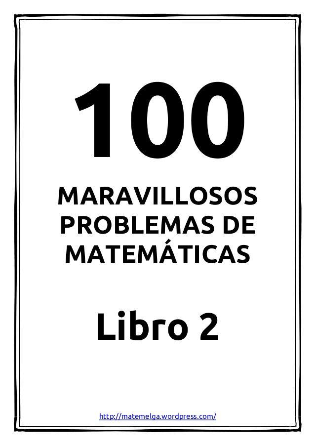 100 problemas maravillosos de matemáticas - Libro 2                                                                                                                                                                                 Más