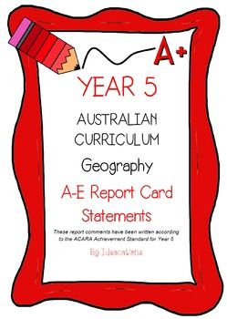 * Now UPDATED to align with V8.1 of the Australian Curriculum*Report card writing has never been easier! Save time and be confident that your comments are well written and designed to align to the Australian Curriculum Achievement Standards. This file contains 75 A - E report card comments for Year 5 Geography.Suitable for all states and territories, my comments are currently being used in over 600 Queensland schools.Available in Word format for easy cutting and pasting into documents.Find…