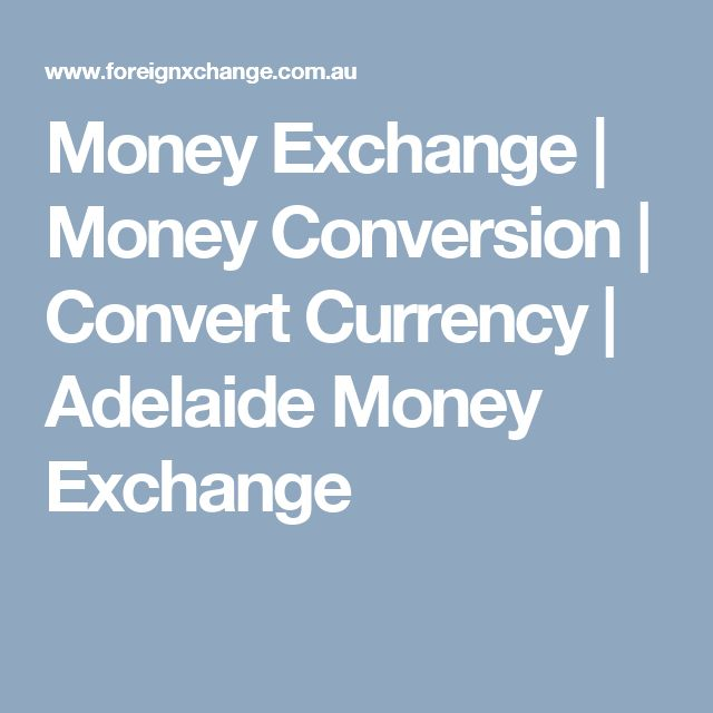 Money Exchange | Money Conversion | Convert Currency | Adelaide Money Exchange