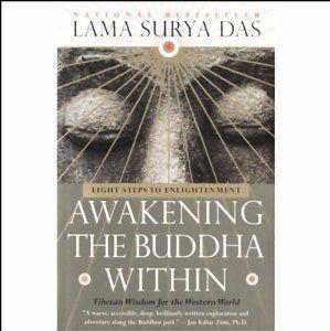Awakening the Buddha Within | [Lama Surya Das]