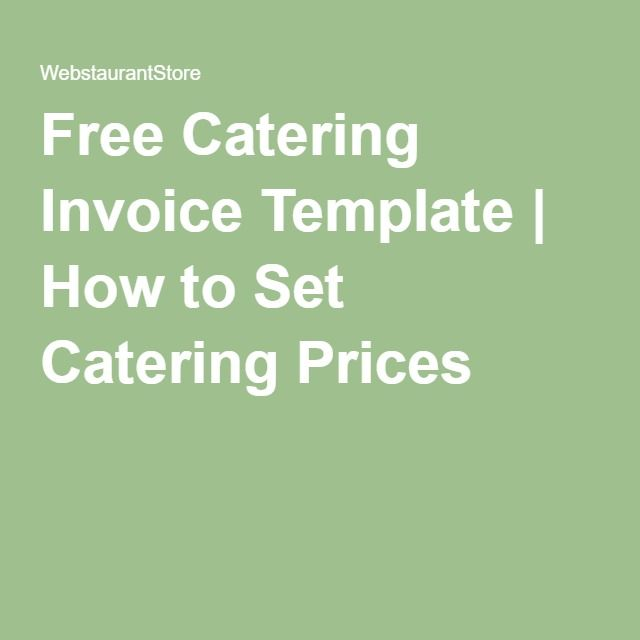 Free Catering Invoice Template | How to Set Catering Prices