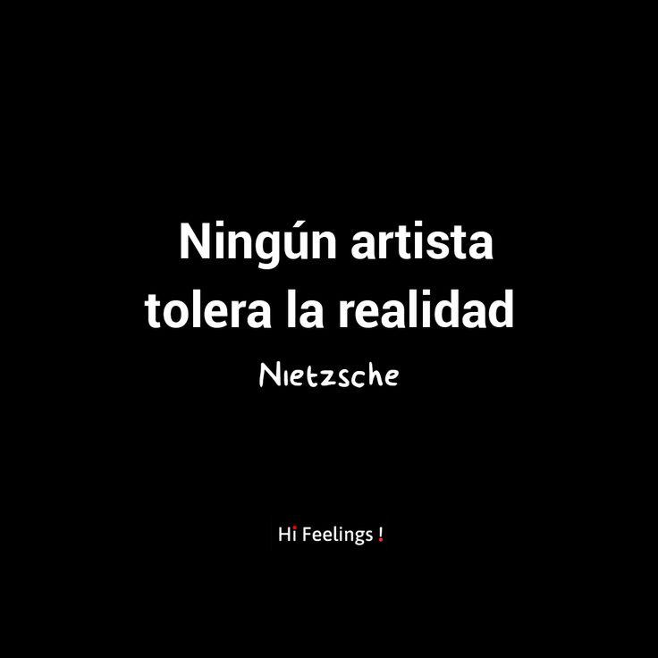 Ningún artista tolera la realidad