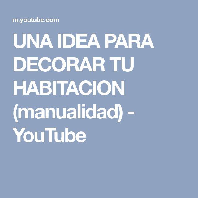 UNA IDEA PARA DECORAR TU HABITACION (manualidad) - YouTube