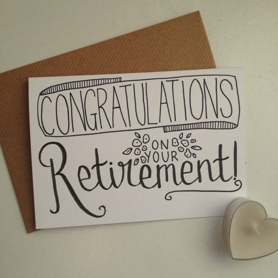 Congratulations on Your Retirement A6 hand by Lovemedoodles