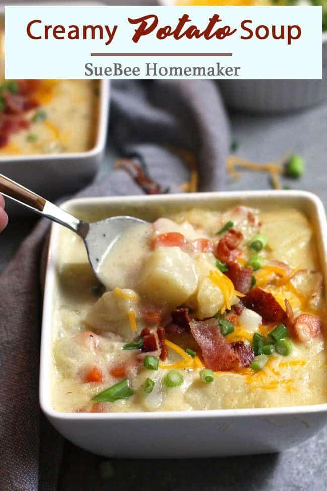 Creamy Potato Soup Suebee Homemaker Recipe Creamy Potato Soup Creamy Potato Potato Soup