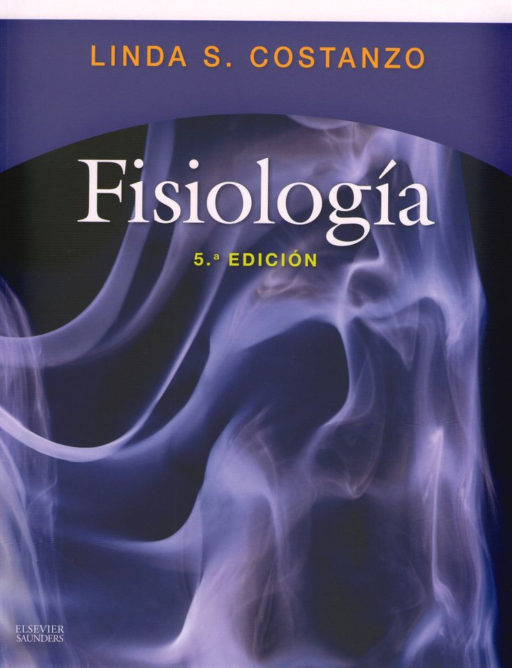 """Fisiología : 5ª ed."" / Linda S. Costanzo ; [revisión científica, Xavier Gasull] Ámsterdam ; Barcelona [etc.] : Elsevier, cop. 2014. Matèries : Fisiologia humana. #nabibbell"