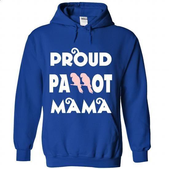 Proud Parrot Mom - #shirts for men #men t shirts. ORDER NOW => https://www.sunfrog.com/Pets/Proud-Parrot-Mom-8818-RoyalBlue-Hoodie.html?60505