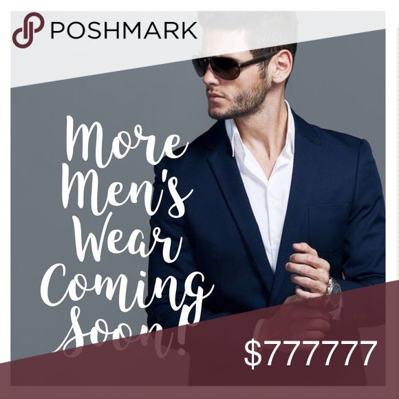 Much more men's wear coming to my closet! I have so many nice men's pieces that I will be listing soon!!! Including hard to find NAME BRAND big and tall clothing. XXL and XXXL which are very hard to find in-store. Also some regular sizes. Keep your eyes out for some great stuff to come! Shirts