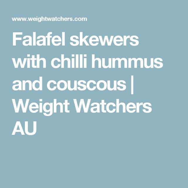 Falafel skewers with chilli hummus and couscous | Weight Watchers AU