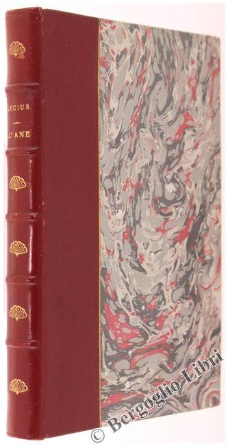 L'ANE. Traduction de Paul-Luis Courier. Lucius. 1922 - Bergoglio Libri d'Epoca