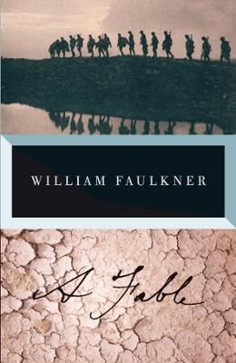A Fable by William Faulkner, Click to Start Reading eBook, This novel won both the Pulitzer Prize and the National Book Award in 195.  An allegorical story of W
