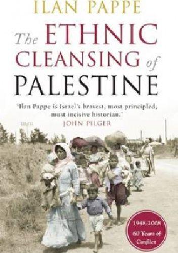 Okładka książki The Ethnic Cleansing of Palestine