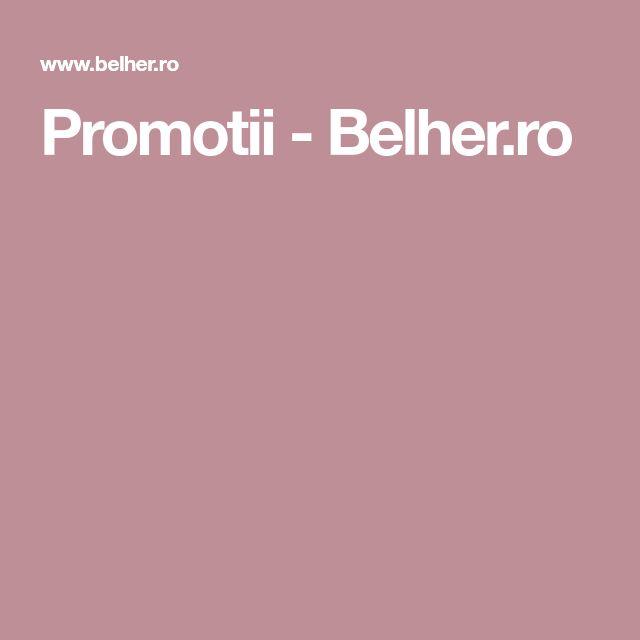 Promotii - Belher.ro