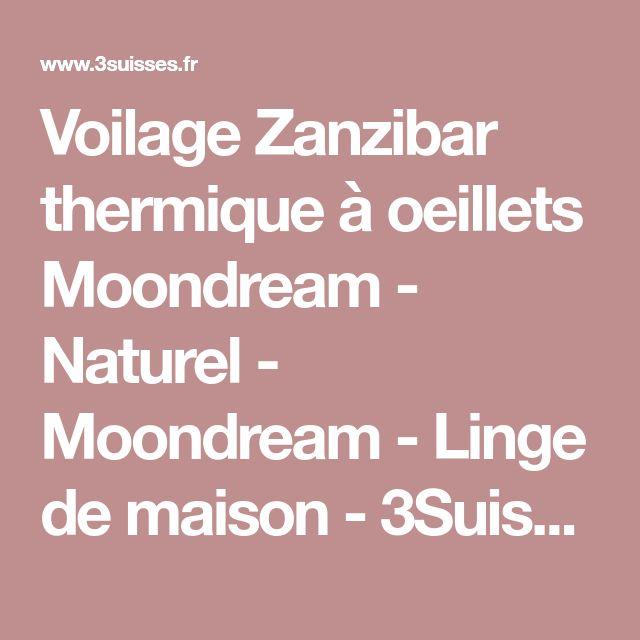 Voilage Zanzibar thermique à oeillets Moondream - Naturel - Moondream - Linge de maison - 3Suisses