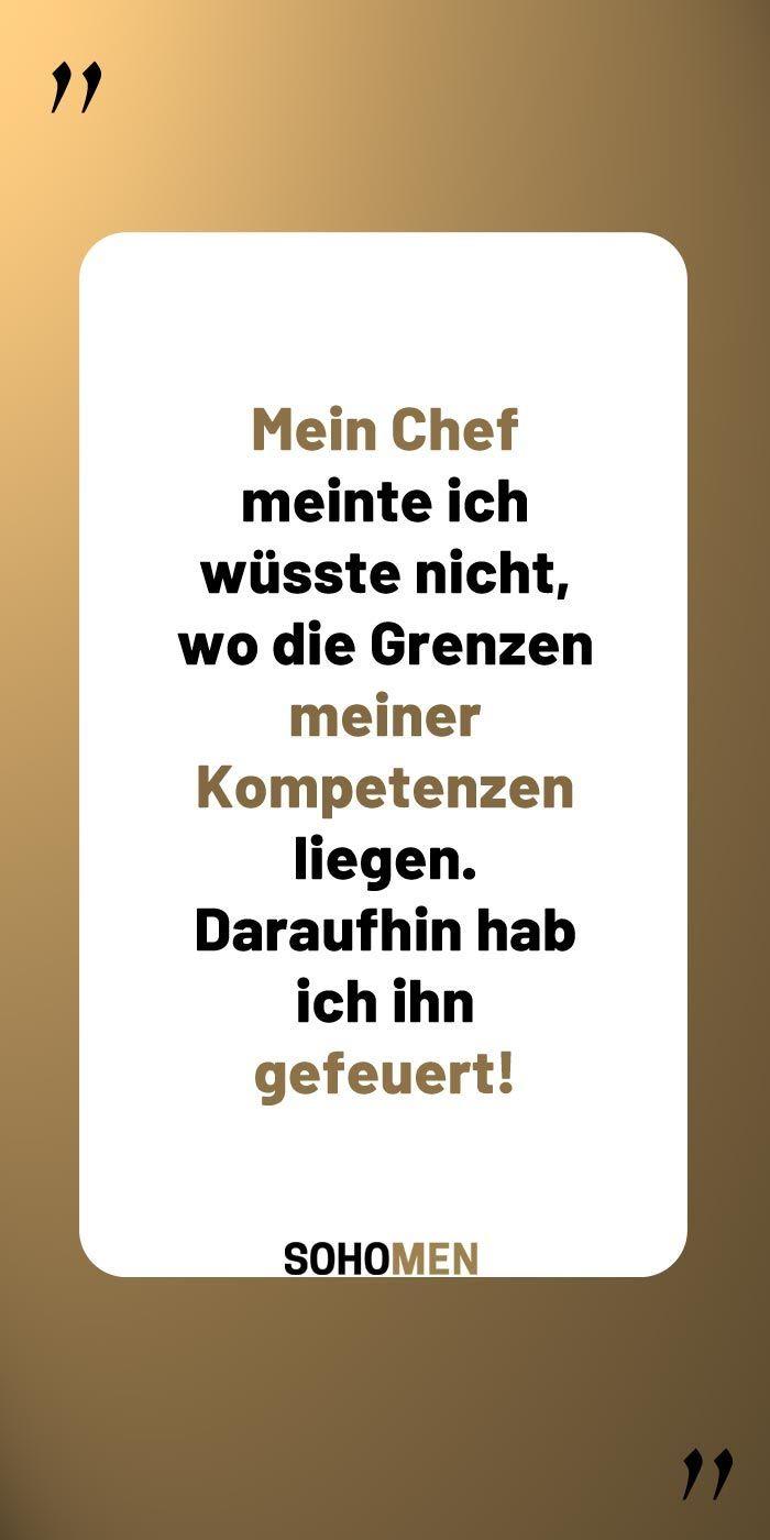 Lustige Spruche Lustig Witzig Funny Spruche Quote Qotd Chef Officelife Workworkwork Mein Chef Mei Lustige Spruche Urkomische Zitate Witzige Spruche