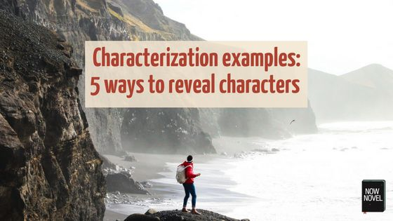 Characterization examples by successful authors show you how to use indirect and direct characterization, dialogue and action to create vivid characters.