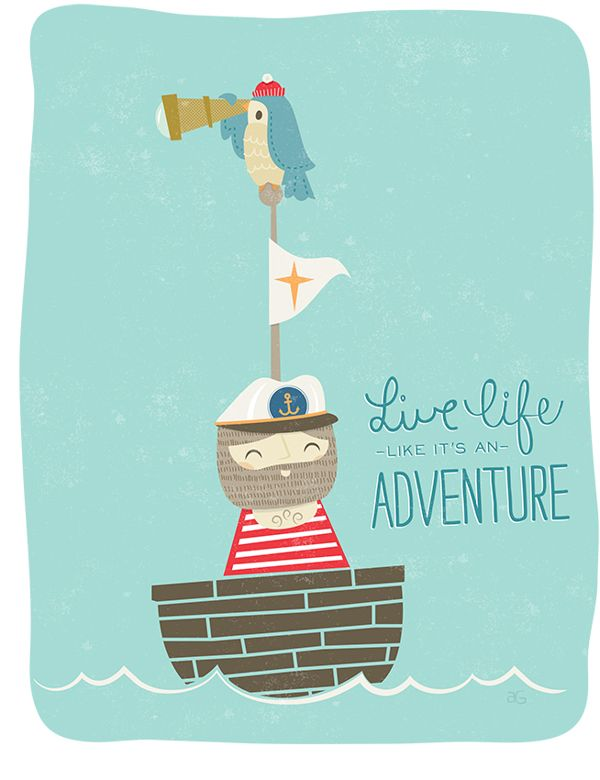 Live Life Like It's An Adventure by Ashley Giessing, via Behance