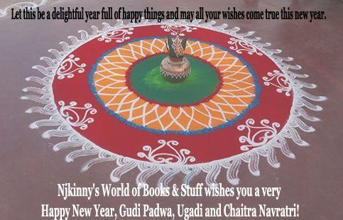 Happy Ugadi, Gudi Padwa, Cheti Chand and Chaitra Navratri! ~Know everything about these Indian festivals. ~ Njkinny's World of Books & Stuff http://bit.ly/1VEb6Yy