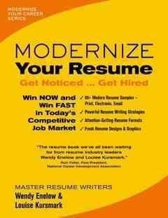 Modernize Your Resume: Get Noticed Get Hired (Paperback)