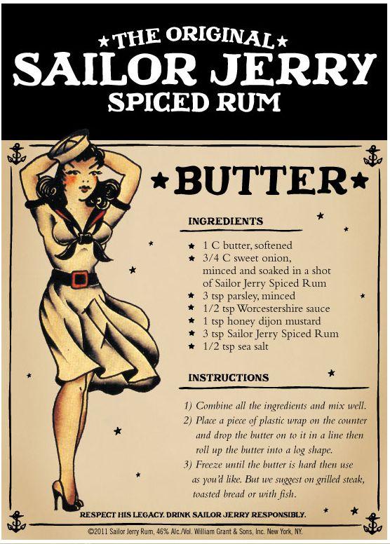 mantequilla a la Sailor Jerry (excluir salsa de Worcestershire - ¡huácala!)