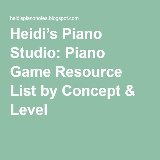 Heidi's Piano Studio: Piano Game Resource List by Concept & Level