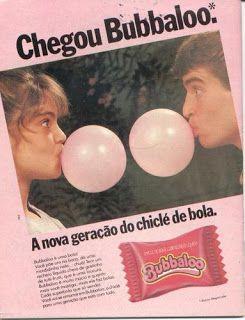 Você se lembra?: Chicletes