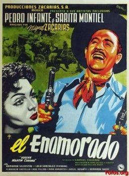 Pedro Infante - El enamorado (Vuelve Martín Corona) (1952) - Cine Mexicano Epoca de Oro