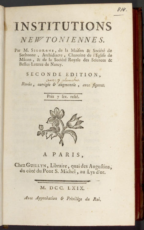 Institutions Newtoniennes  NEWTON (ISAAC), SIGORGNE (PIERRE)    Second edition, 6 folding engraved plates, contemporary mottled calf gilt, 8vo, Paris, Guillyn, 1769
