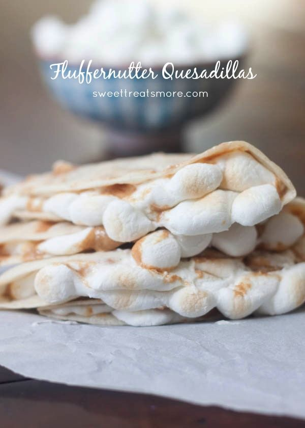 Fluffernutter Quesadillas.   Must try this.... SOON