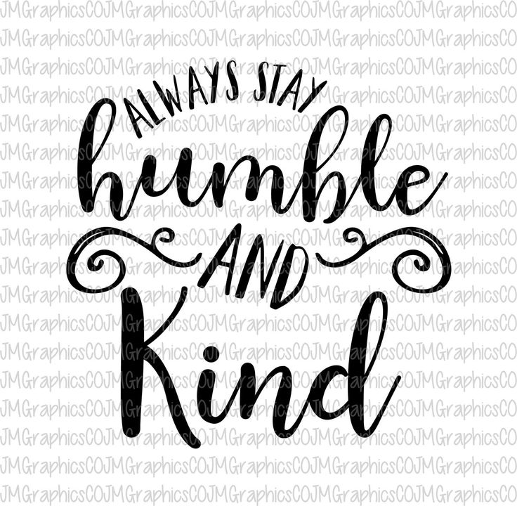 Always stay humble and kind svg, eps, dxf, png, cricut, cameo, scan N cut, cut file, country song svg, quote svg, humble & kind svg by JMGraphicsCO on Etsy