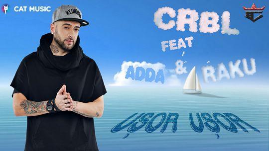 CRBL feat Adda si Raku - Usor, usor  http://www.emonden.co/crbl-feat-adda-si-raku-usor-usor